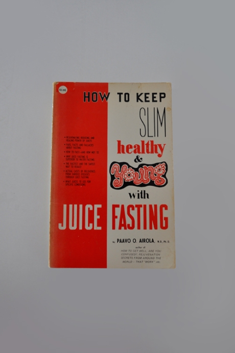 how to keep slim healthy and young with juice fasting retro vintage book