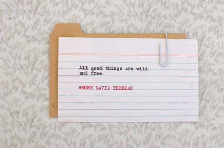 all good things are wild and free Henry David Thoreau copy