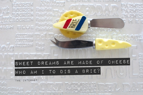 cheese spreaders sweet dreams are made of these copy